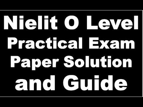 Nielit O Level Practical Exam Paper Solution and Guide July 2018 Exam Onword