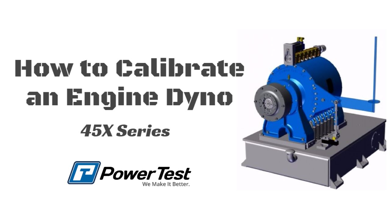 How To Calibrate An Engine Dynamometer Power Test Dyno