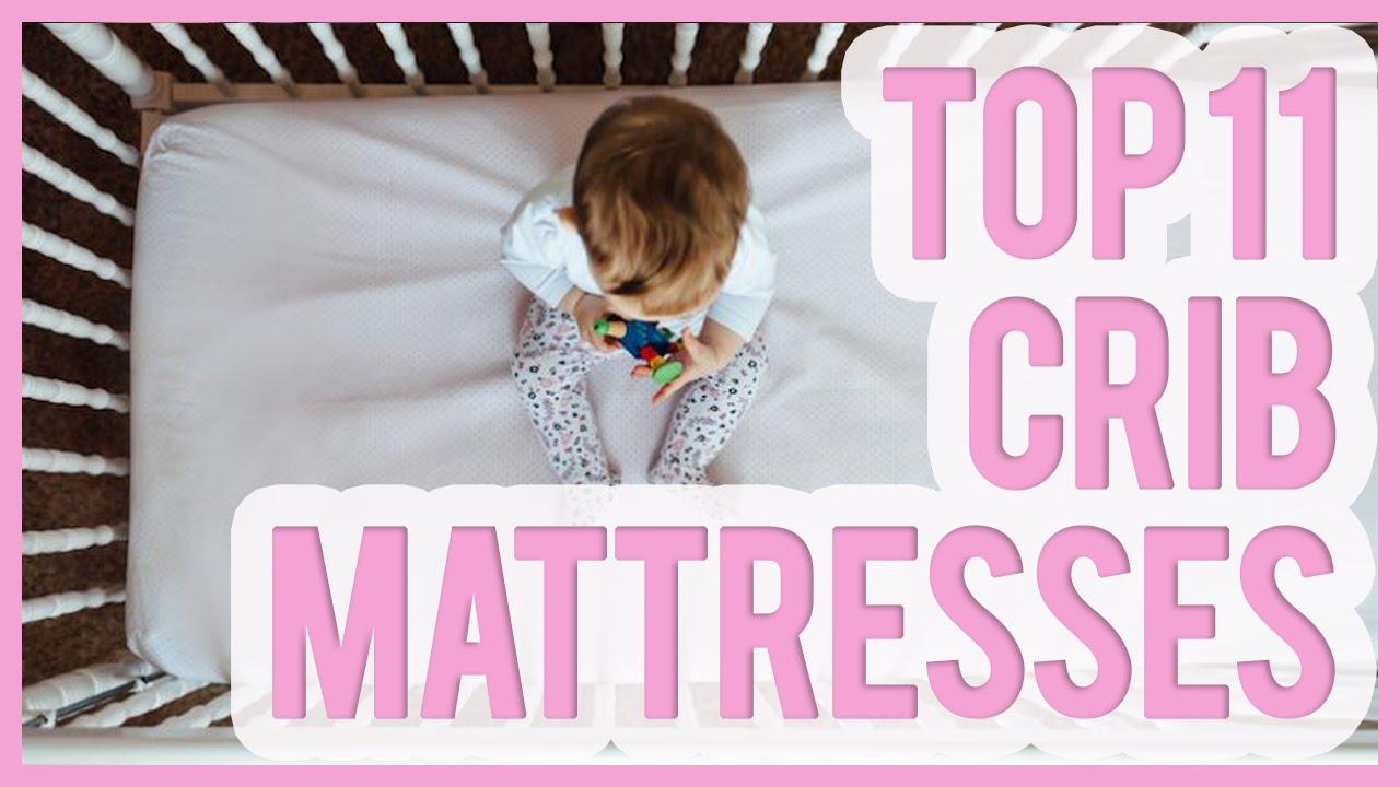 Baby crib mattress best - Best Crib Mattress 2016 2017 Top 11 Baby Crib Mattresses