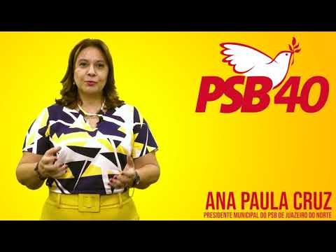 Ana Paula Cruz Presidente do PSB 40 de Juazeiro do Norte