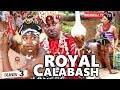 ROYAL CALABASH 3 (New Movie)| EMEKA IKE 2019 NOLLYWOOD MOVIES