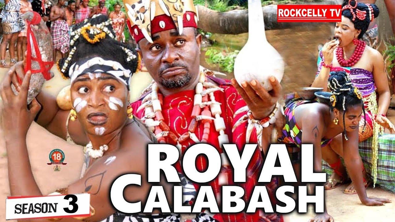 Download ROYAL CALABASH 3 (New Movie)  EMEKA IKE 2019 NOLLYWOOD MOVIES