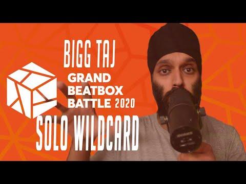 Bigg Taj - GBB20 - World League - SOLO WILDCARD