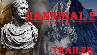 Hannibal 2: Crossing of the Alps - Trailer [Age of Empires II]