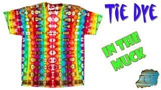 Tie Dye:  In The Muck  [Ice Dye]