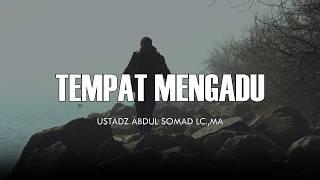 Gambar cover Tempat Mengadu - Ceramah Pendek Ustadz Abdul Somad Lc.,MA 1 Menit