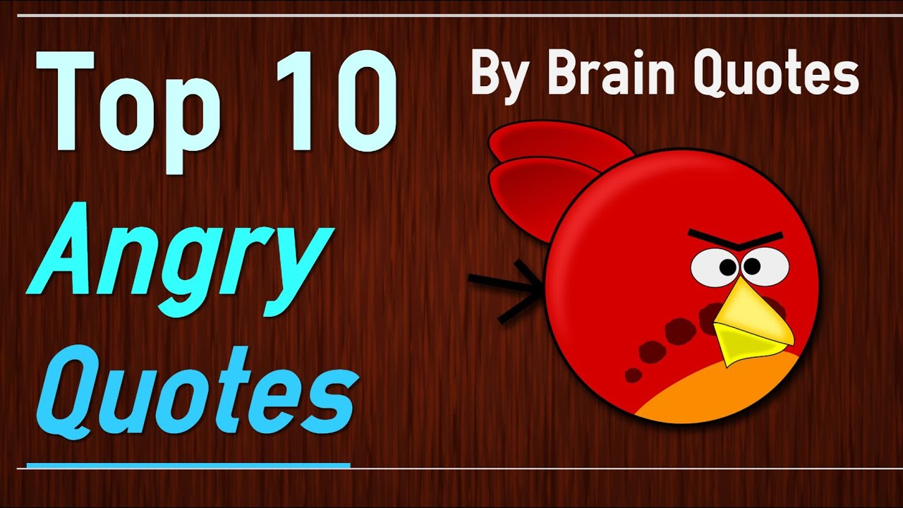 Top 10 angry quotes understand your anger