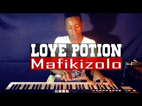 Mafikizolo - Love Potion (Piano Cover - Beat) Dj Romeo SA