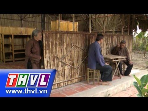 THVL | Thế giới cổ tích - Tập 128: Hủ bạc của cha