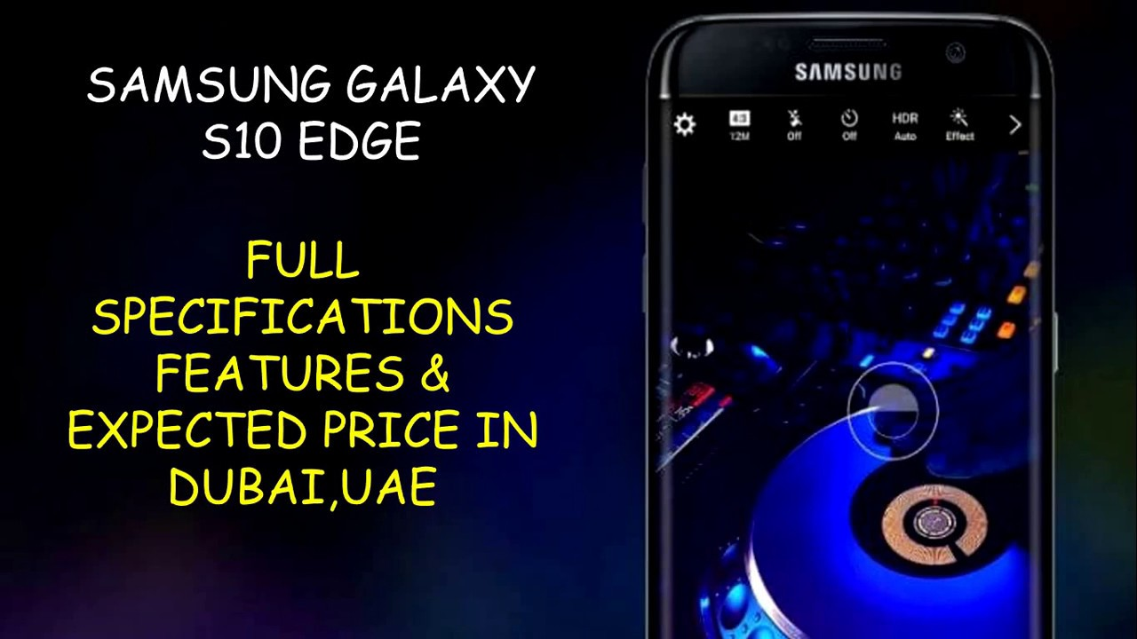 Samsung Galaxy S10 Full Specifications Expected Price In Dubai