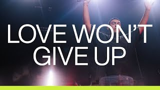 Download Love Won't Give Up | Live | At Midnight | Elevation Worship Mp3 and Videos