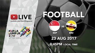 Gambar cover Football ⚽: Singapore 🇸🇬 vs Brunei 🇧🇳 | 29th SEA Games 2017