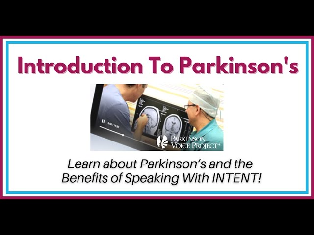Parkinson Voice Project's Parkinson's Information Session