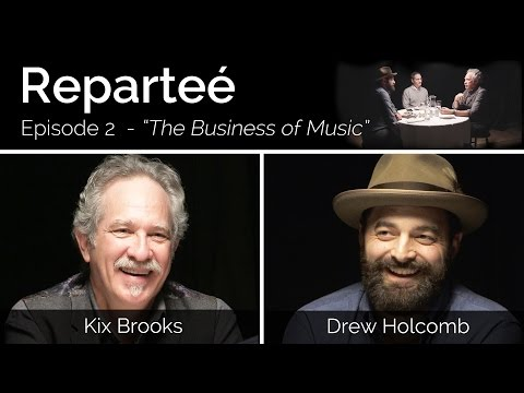 Reparteé Ep 2 | Kix Brooks and Drew Holcomb | The Business of Music