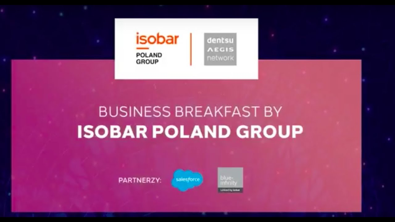 Business Breakfast By Isobar Poland Group