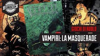 Sgananzium GdR - Vampiri: La Masquerade