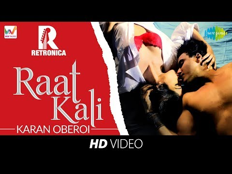 Raat Kali  Cover I Retronica I Web Talkies  Karan Oberoi  Pooja Narang  HD Music Video