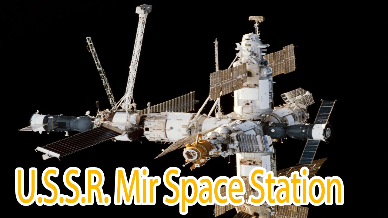 The U S S R  Mir Space Station