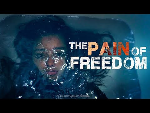 The Pain of Freedom | Short Film of the Day