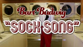 Bart Budwig - Sock Song