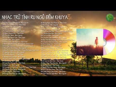 50 Bài Nhạc Vàng Bolero Trữ Tình Ru Ngủ Đêm Khuya Hay Nhất Chọn Lọc - Như Quỳnh Tâm Đoan