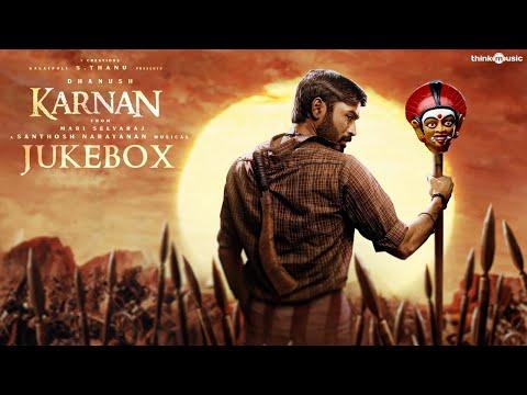 Karnan - Audio Jukebox | Dhanush | Mari Selvaraj | Santhosh Narayanan | V Creations - Think Music India