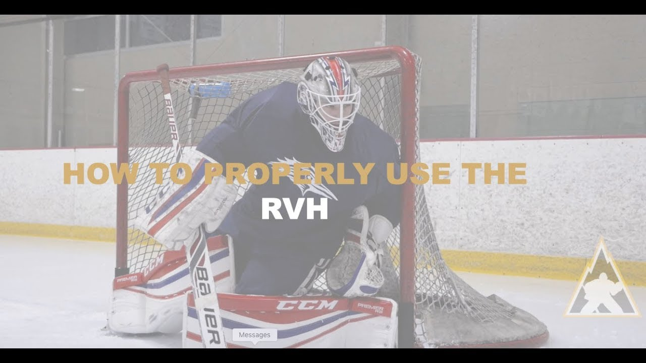 Mhh Goalie Tutorials How To Properly Use The Rvh