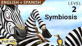 """Simbiosis: Bilingual - Learn Spanish With English - Story For Children """"BookBox.com"""""""