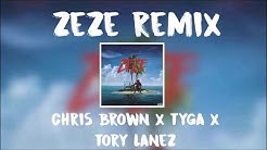 Tyga x Chris Brown x Tory Lanez - ZEZE [REMIX]