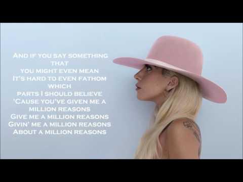 Lady Gaga - Million Reasons (Lyrics & Pictures)
