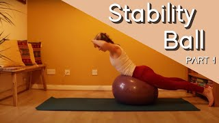 Pilates Stability Ball Series | PART 1
