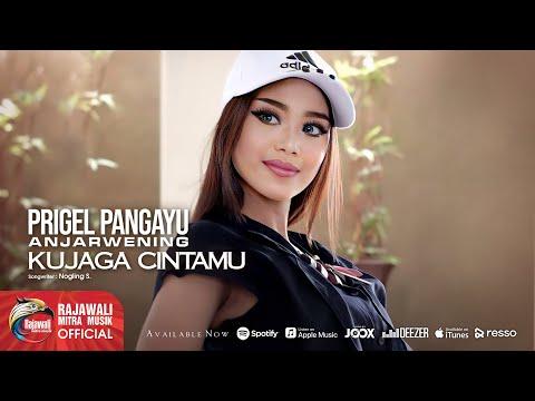 Prigel Anjarwening - Kujaga Cintamu - Official Music Video