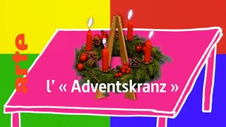 l' « Adventskranz » - Karambolage - ARTE