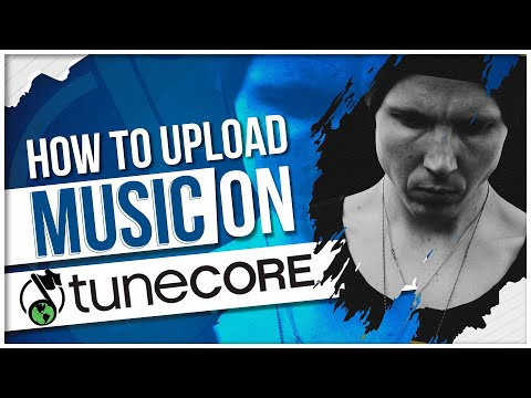 How To Upload Your Music to TuneCore.com