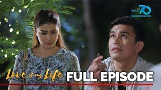 Love of My Life | February 6, 2020 (Full Episode 4)