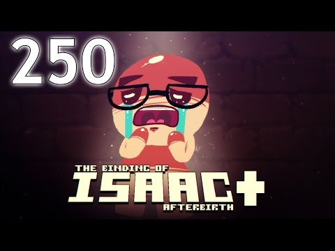 The Binding of Isaac: AFTERBIRTH+ - Northernlion Plays - Episode 250 [Screened]