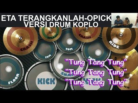 Eta Terangkanlah - Opick (Versi Drum Koplo)