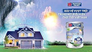 TVC Sơn Ngoại thất Cao cấp Nippon WeatherGard Plus+