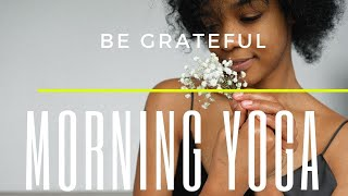 Yoga | Be grateful | Morning Yoga routine in English