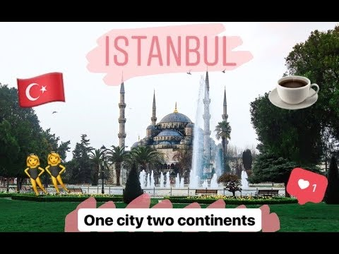 I FINALLY GOT TO GO TO ISTANBUL TURKEY!