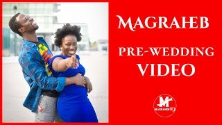 The Long Awaited Magraheb Pre Wedding Video The Why How amp Where