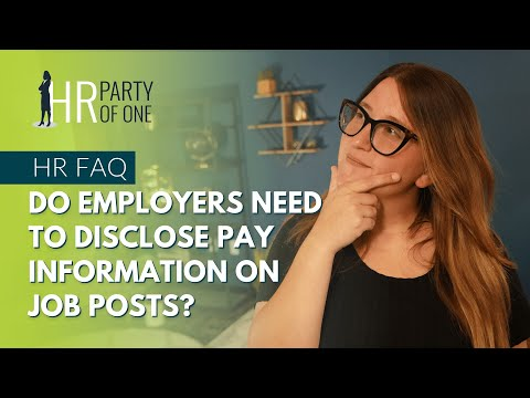 Do Employers Need to Disclose Pay Information on Job Posts?