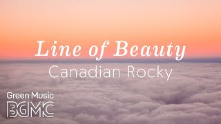 Soothing Relaxation Music - Line of Beauty - Healing, Meditation Music Relax Mind Body