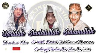 HD Audio - Qasidah Sholatullah Salamullah