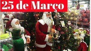 25 DE MARÇO- Lojas De Decoração De NATAL- Simplesmente Ci