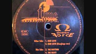 Omega Force - Our Love (Roughage Remix) | Time unlimited