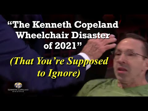 """Download """"The Kenneth Copeland Wheelchair Disaster of 2021"""" (That You're Supposed to Ignore)"""