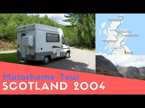 Motorhome Tour Of Scotland 2004 | Throwback Thursday