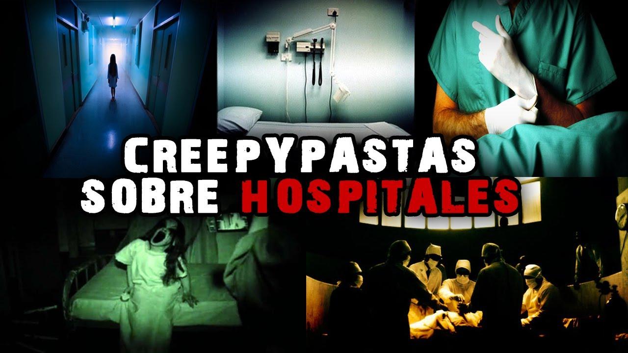 5 Creepypastas Sobre HOSPITALES