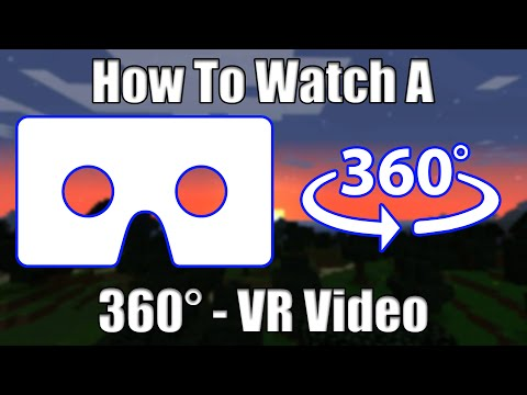How To Watch A 360° - VR Video!